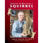 SKINNING & MOUNTING A SQUIRREL